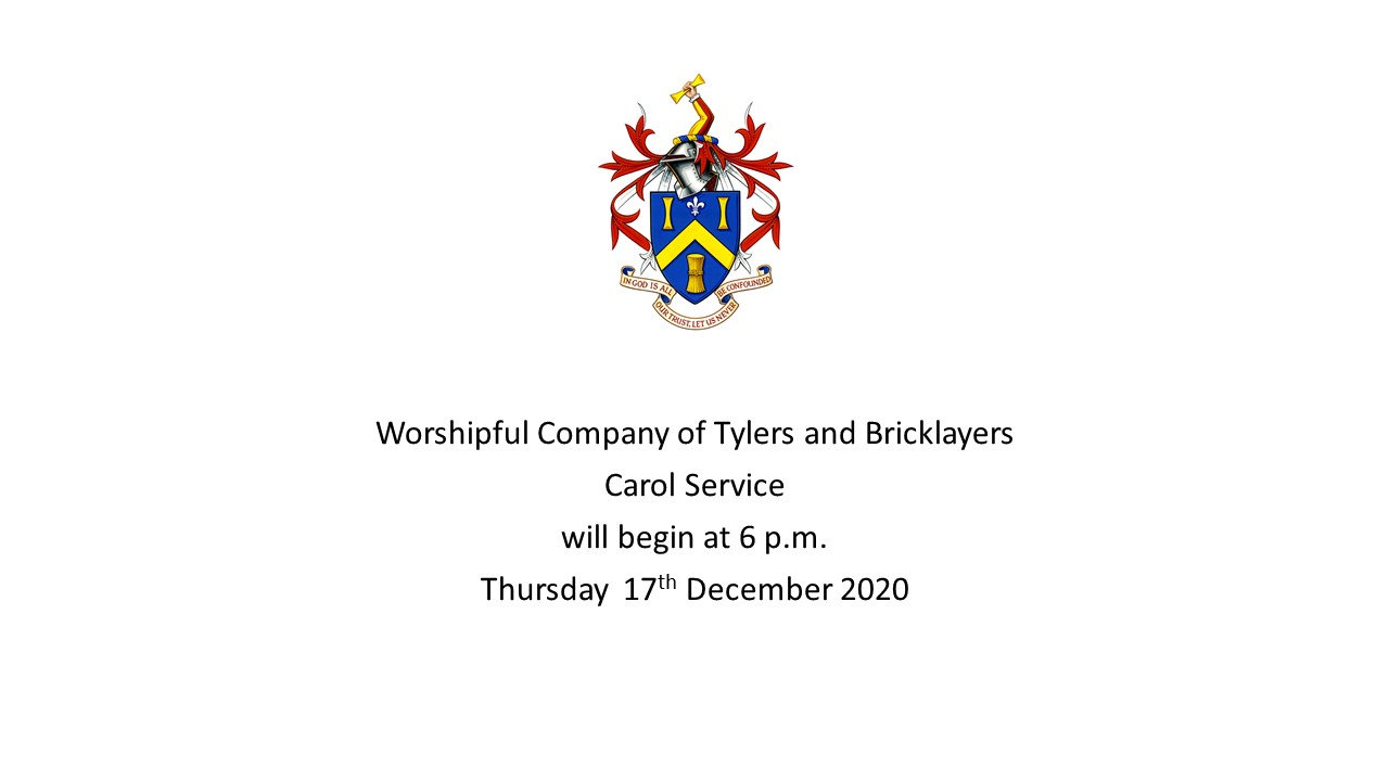 Tylers and Bricklayers Annual Carol Service – 17 December 2020